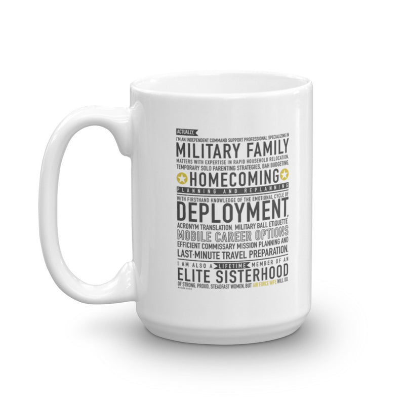 "The ""Air Force Wife Will Do"" Mug"