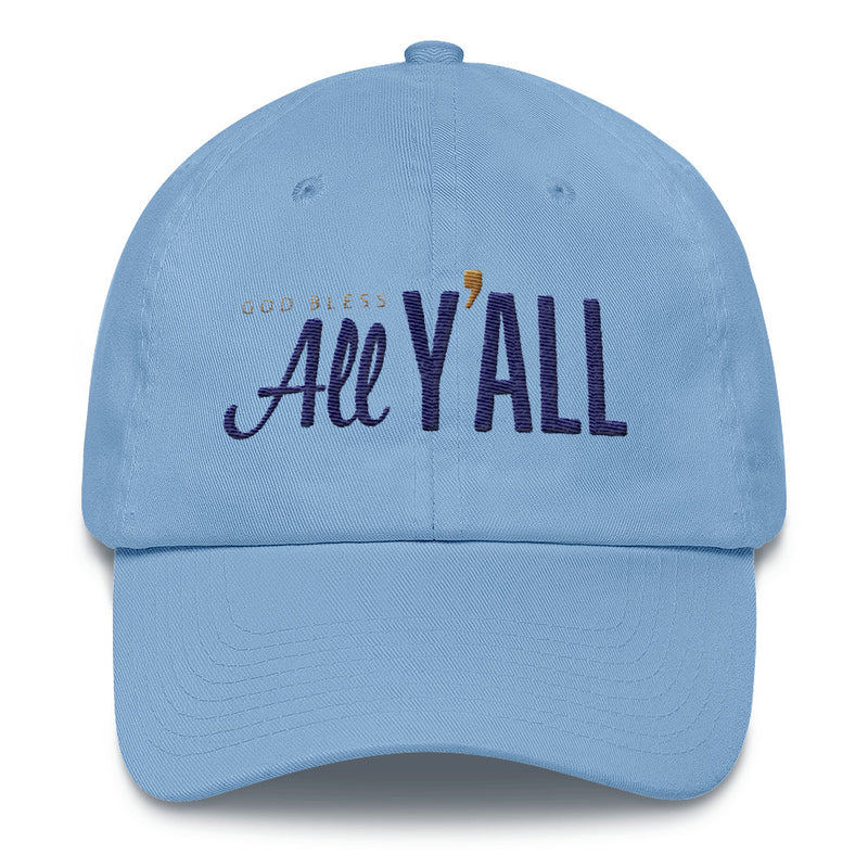 The All Y'all Hat - Classic embroidered ball cap
