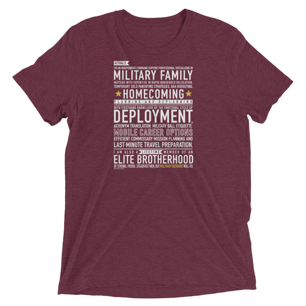"The ""Military Husband Will Do"" Tee"