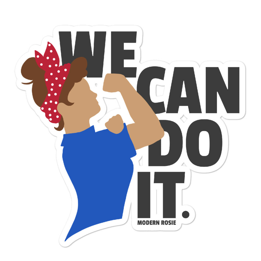 We Can Do It -  sticker