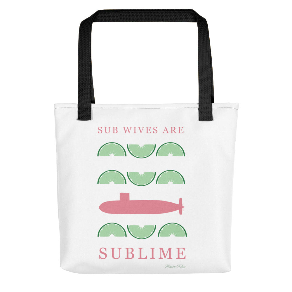 Sub Wives are Sublime Tote bag