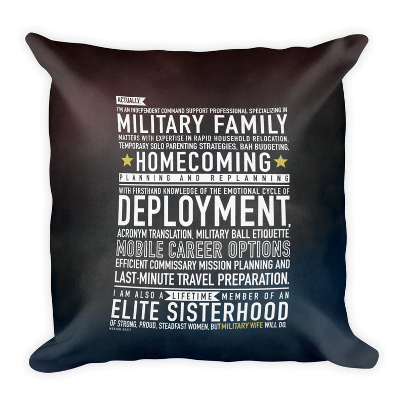 "The ""Military Wife Will Do"" Throw Pillow"