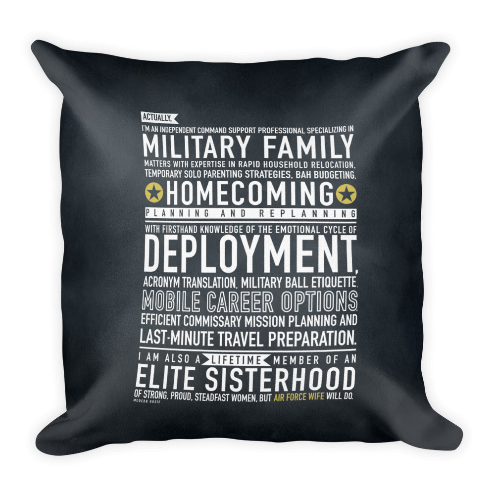 "The ""Air Force Wife Will"" Throw Pillow"