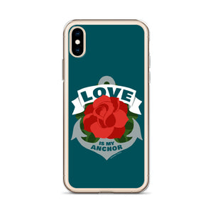 Love is My Anchor iPhone Case