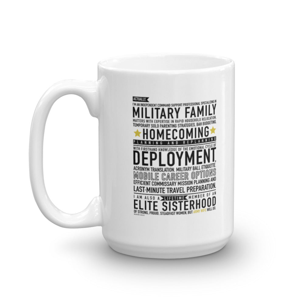 "The ""Army Wife Will Do"" Mug"