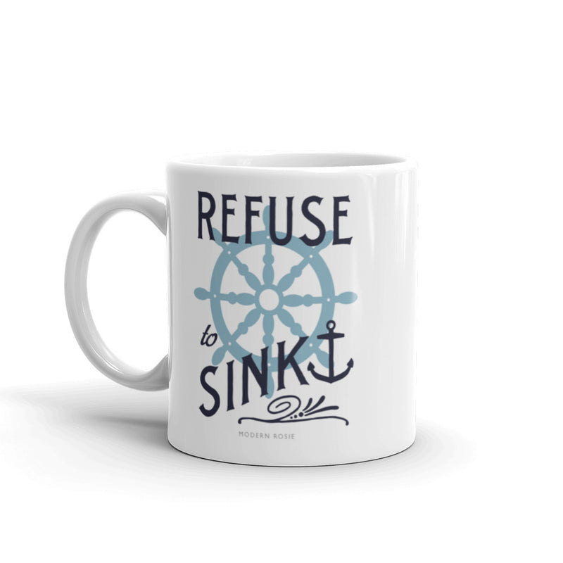 Refuse to Sink (classic design) - Coffee Mug
