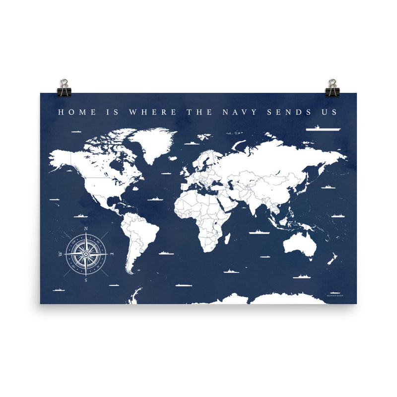 World Map: Home is Where the Navy Sends Us - Vintage Blues - Art Print