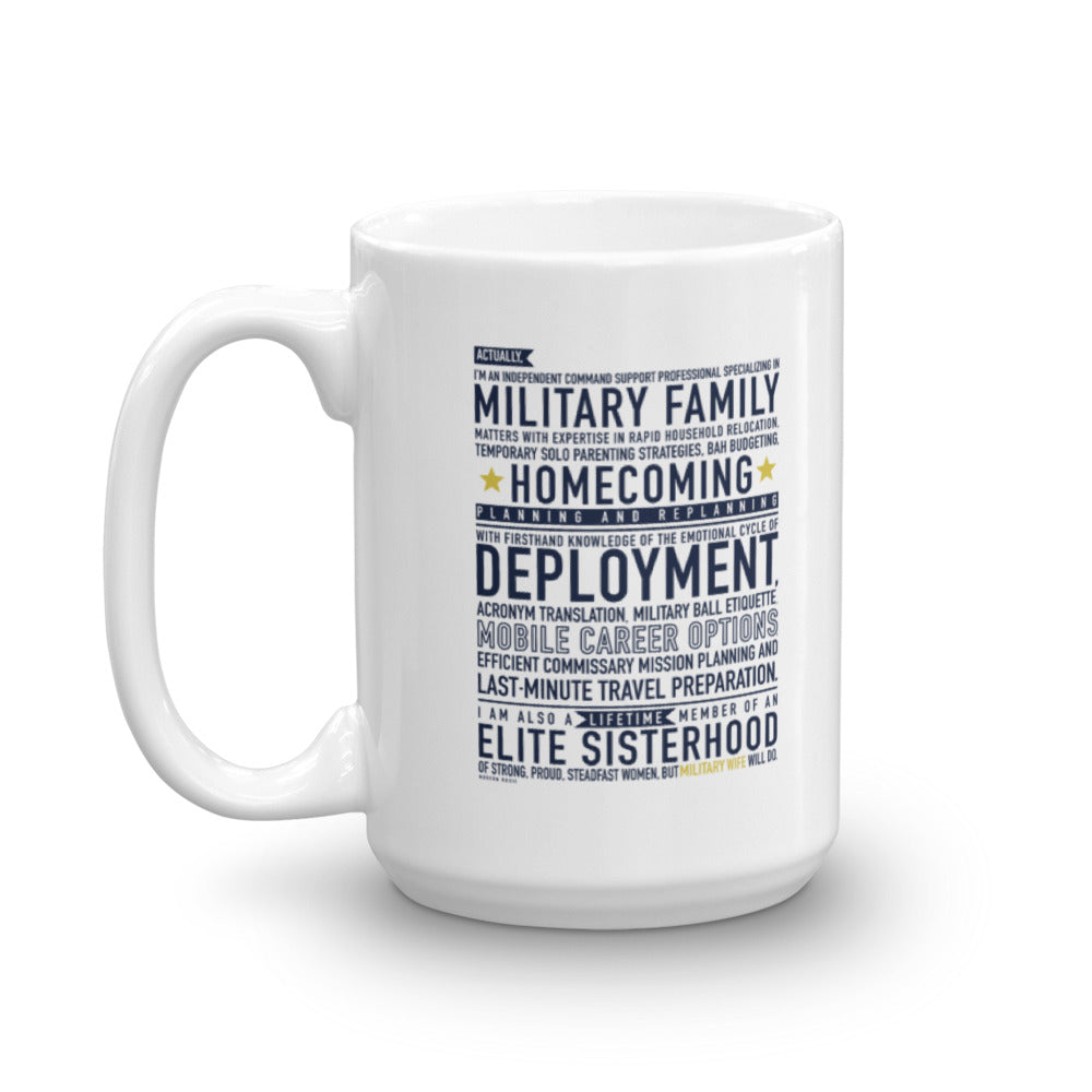 "The ""Military Wife Will Do"" Mug"