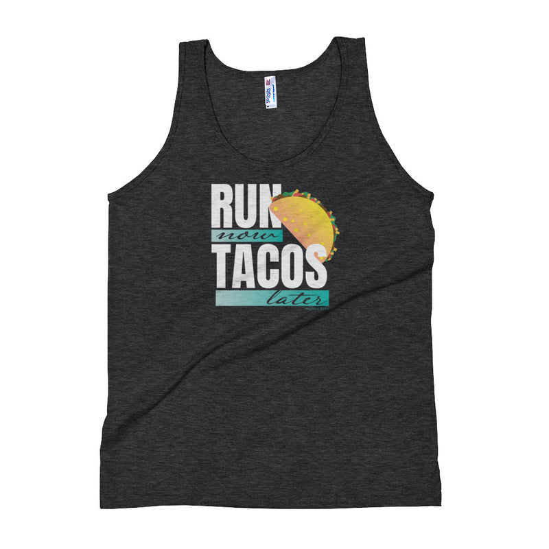 Run Now Tacos Later -  Tank Top