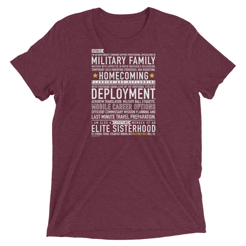 "The ""Military Wife Will Do"" Tee"