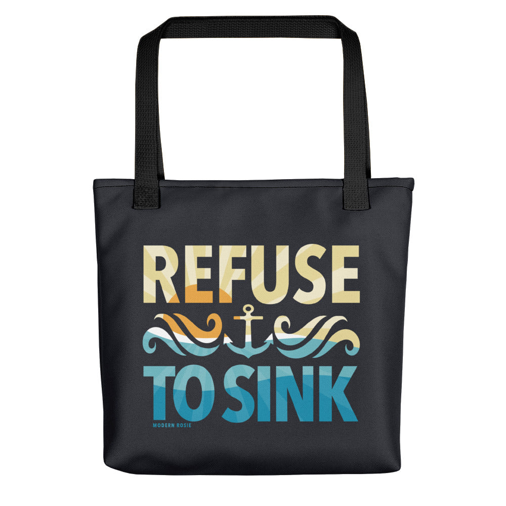 Refuse to Sink Tote bag