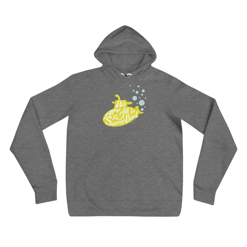We Are All In the Same Boat - Cozy hoodie