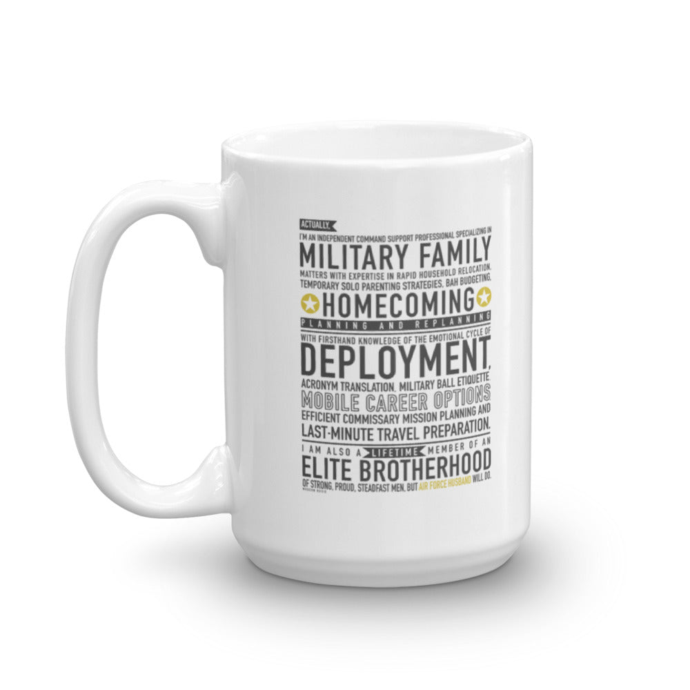 "The ""Air Force Husband Will Do"" Mug"