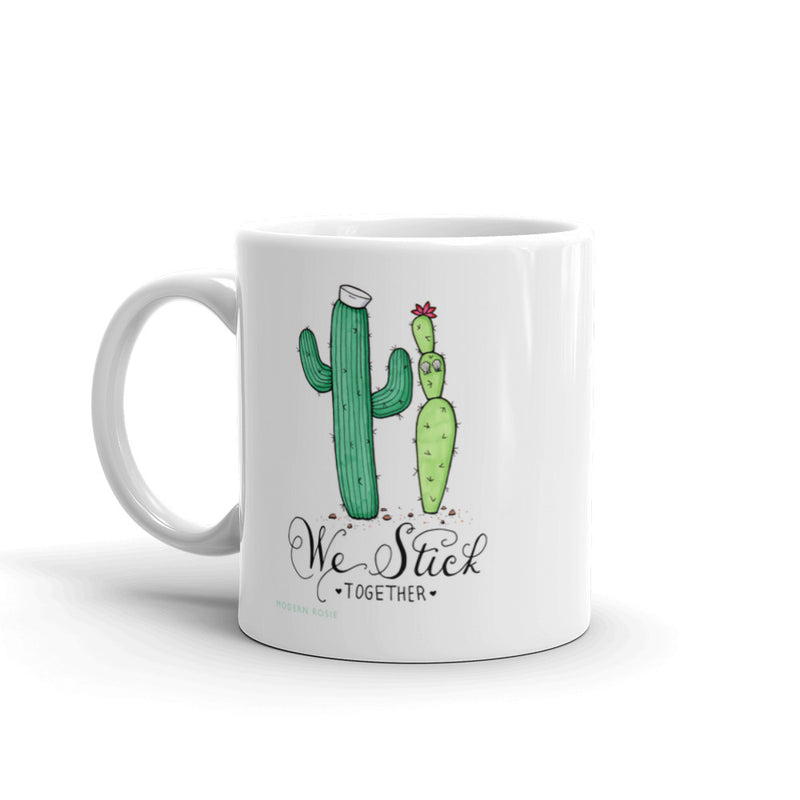 We Stick Together - Coffee Mug