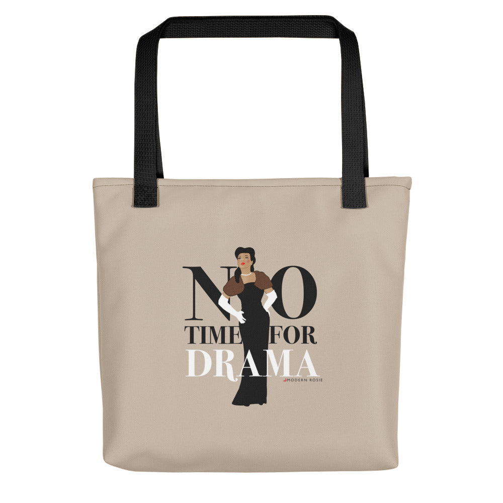 No Time for Drama Tote bag