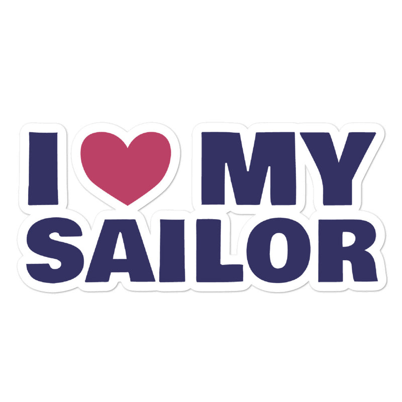 I Love My Sailor - Sticker