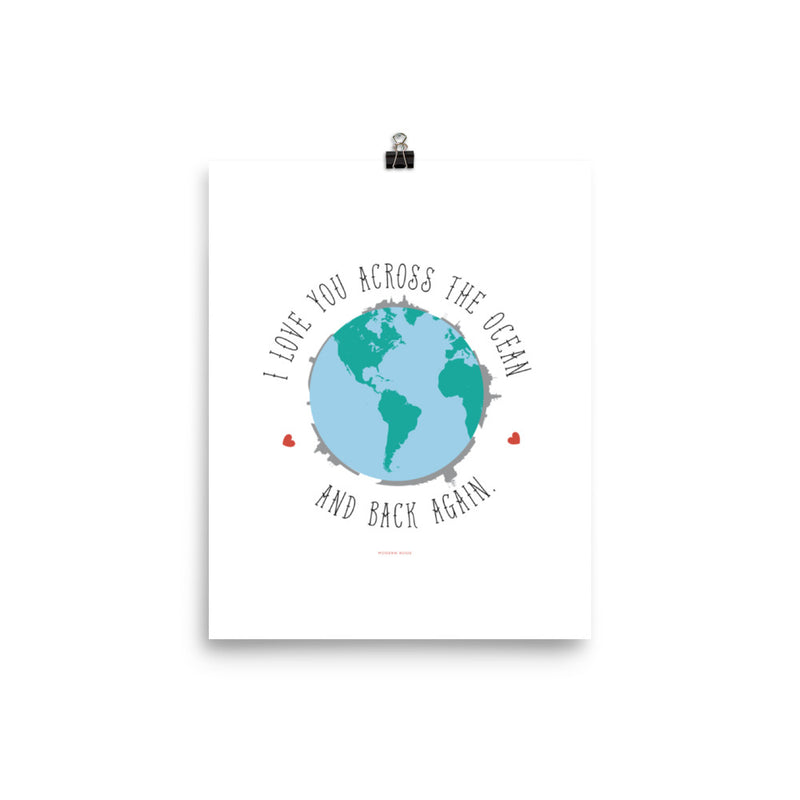 I Love You Across the Ocean and Back - Art Print