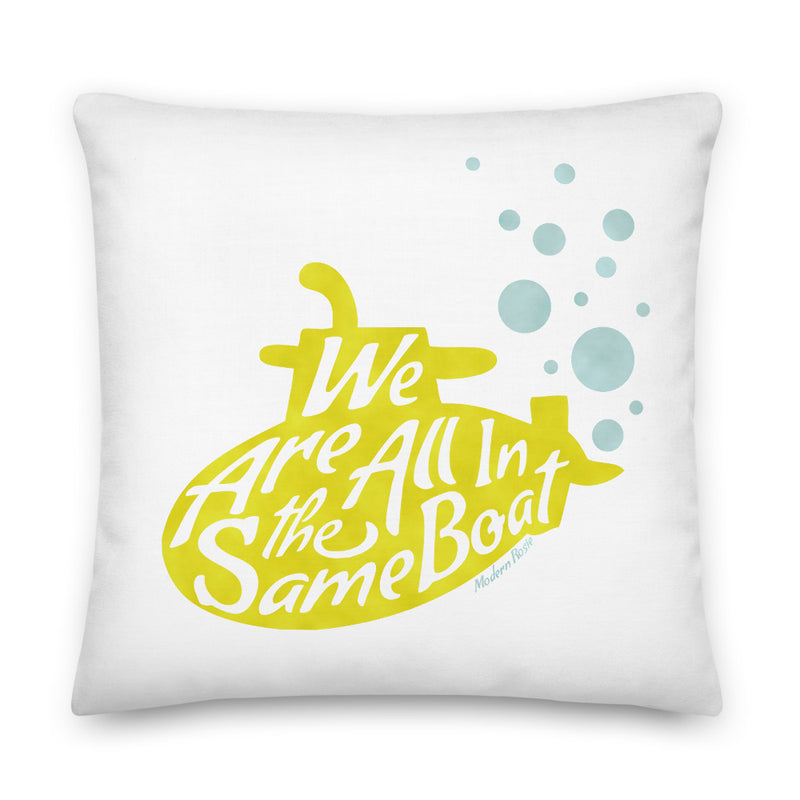 We Are All In the Same Boat - Submarine Throw Pillow