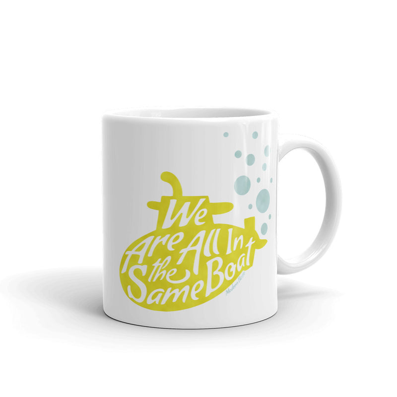 We Are All in the Same Boat - Submarine Coffee Mug