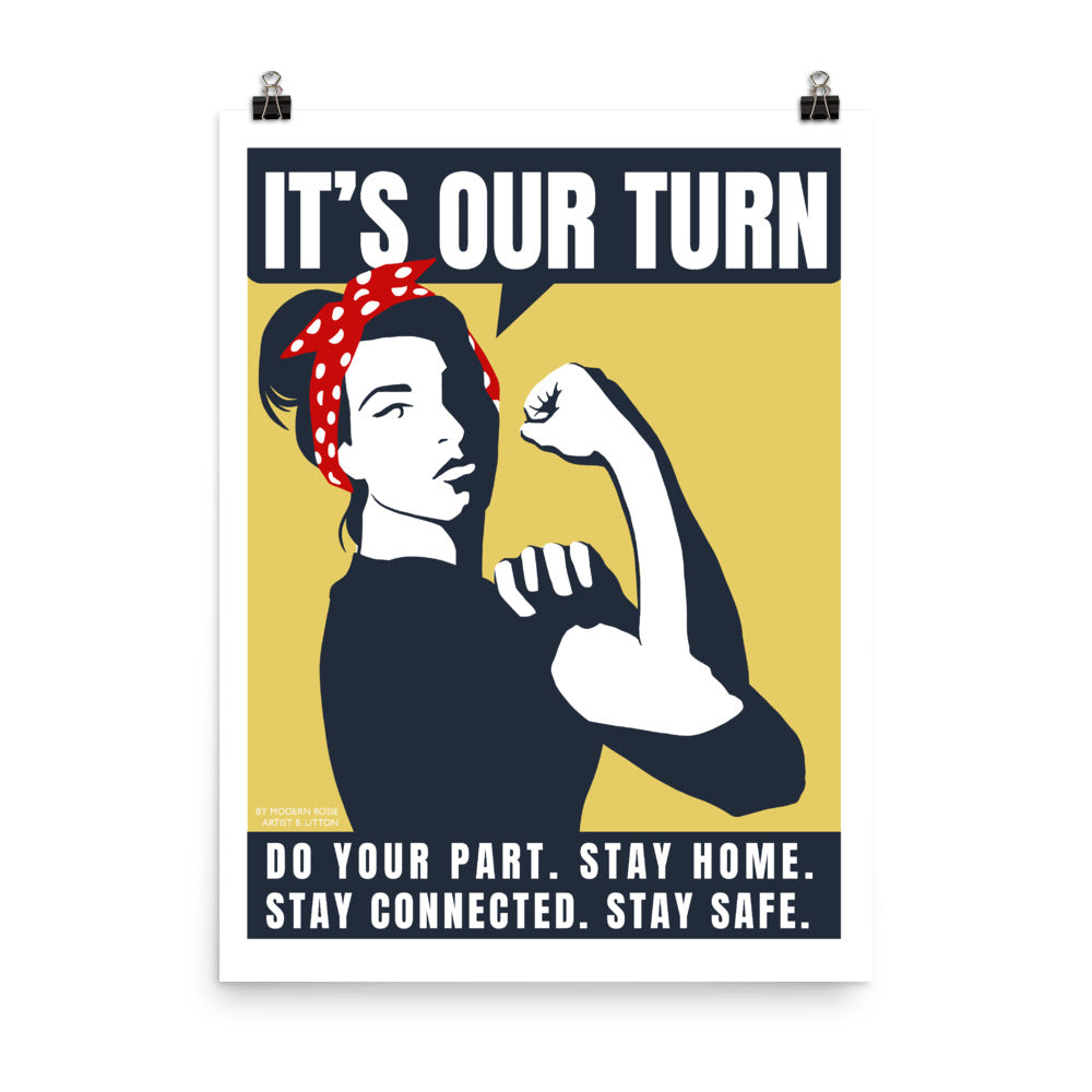 It's Our Turn - New Rosie the Quarantiner - Art print