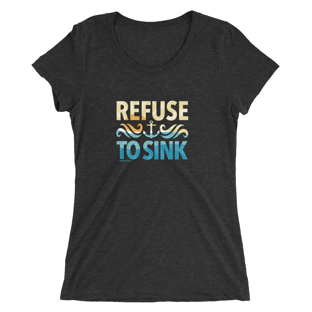 Refuse to Sink Ladies' cut tee