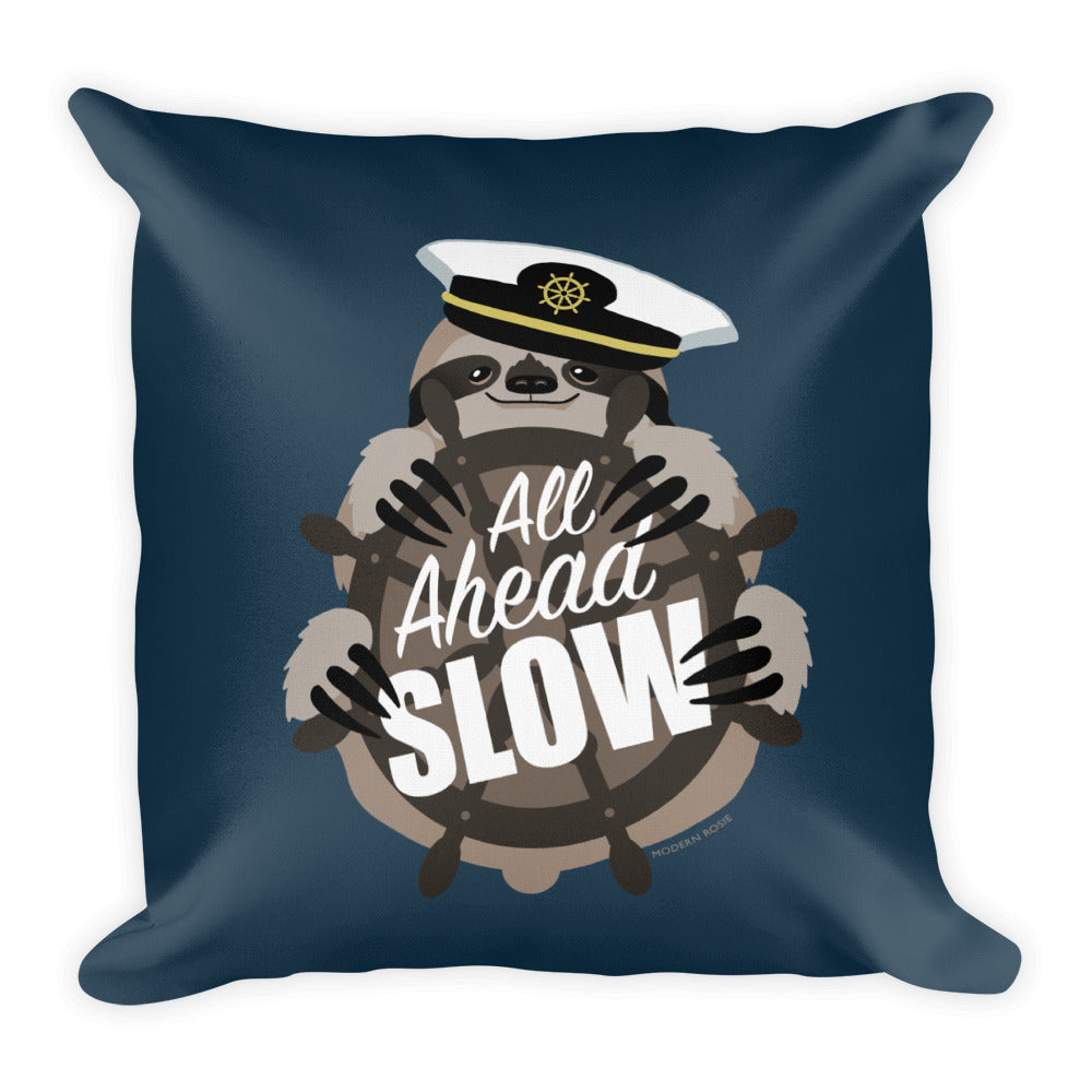 All Ahead Slow Sloth Throw Pillow
