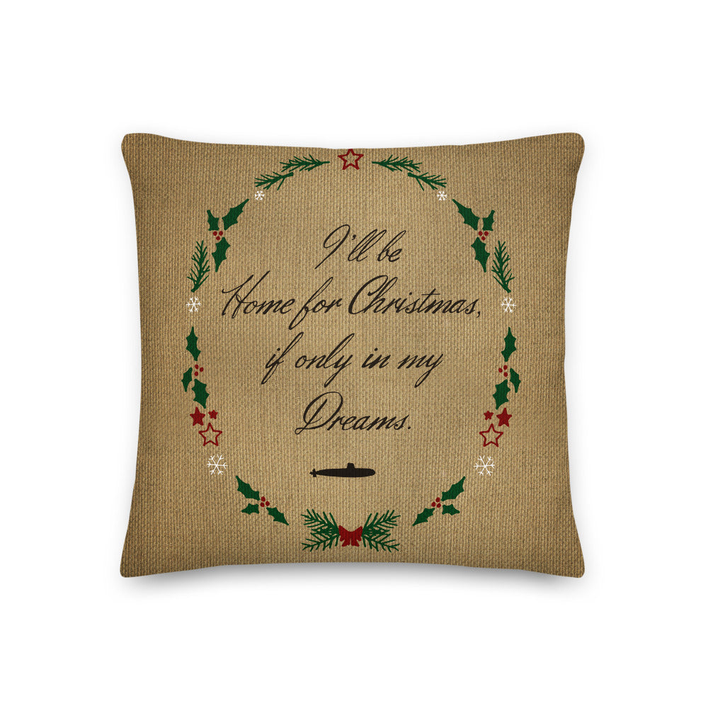 I'll Be home for Christmas (submarine deployment) Throw Pillow
