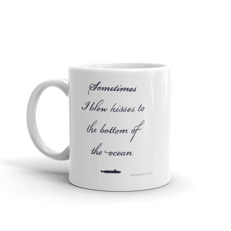 Blowing Kisses to Submarines - Mug