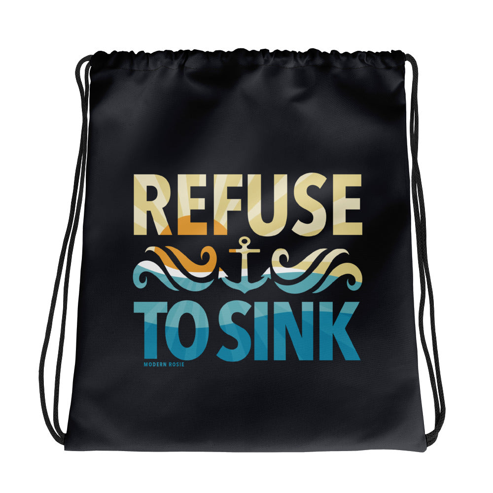Refuse to Sink Drawstring bag