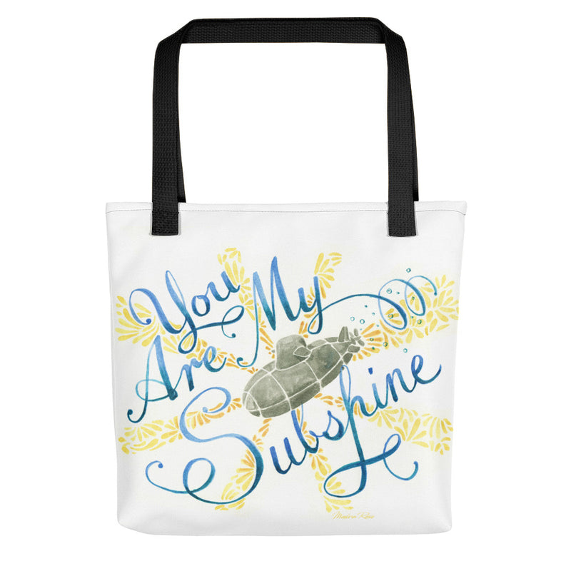 You Are my Subshine Tote bag