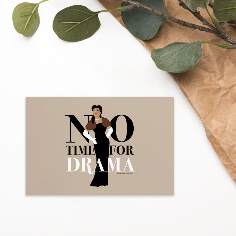 No Time for Drama - Art Card