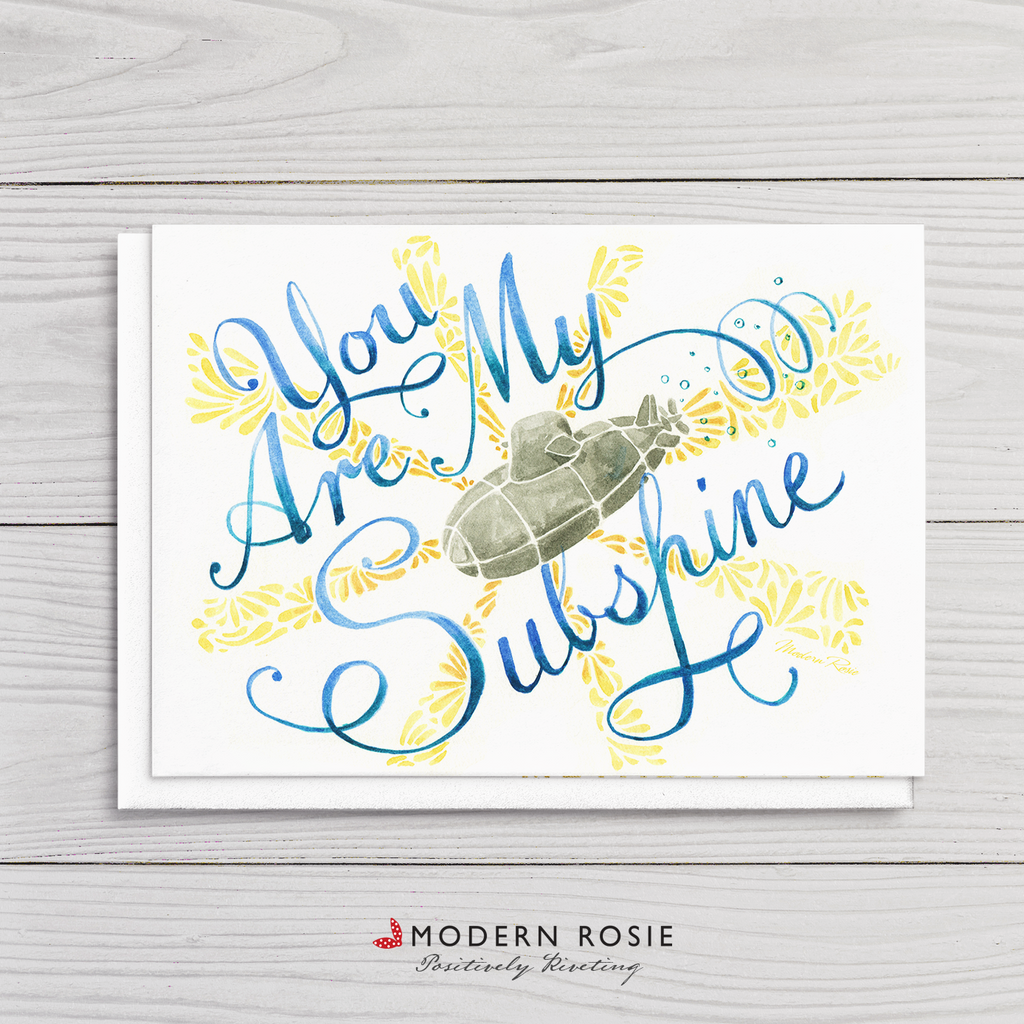 You Are My SUBshine - 5x7 Folded Card
