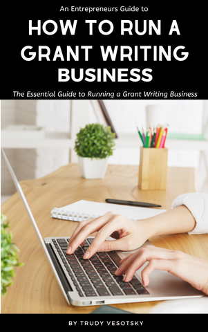 How to Run a Grant Writing Business from Home - PART 4