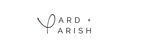 Yard + Parish