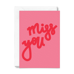 Miss You |  Greeting Card