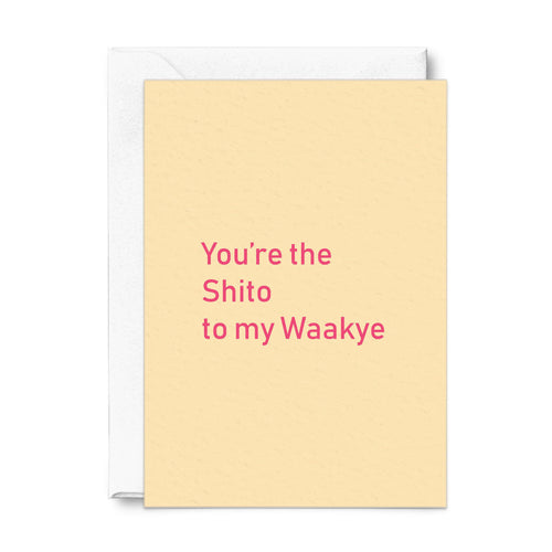 You're the Shito to my Waakye | Greeting Card-Bonita Ivie-Yard + Parish