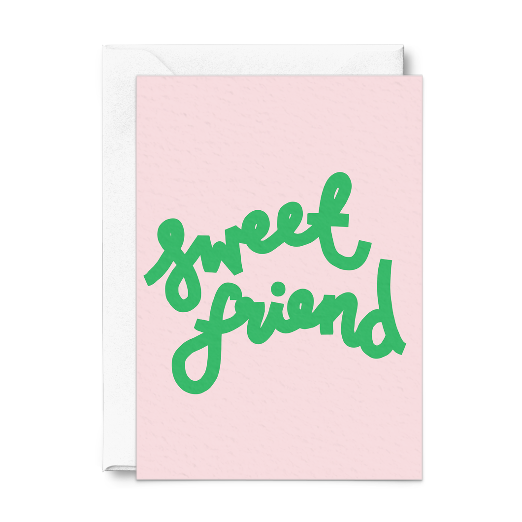 Sweet Friend |  Greeting Card