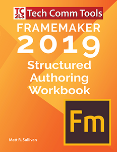 FrameMaker Structured Authoring Workbooks