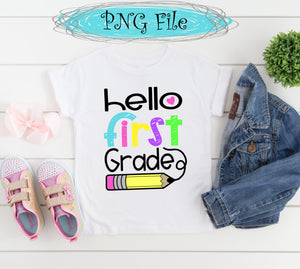 Hello First Grade Back to School Sublimation Design PNG 300 dpi