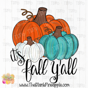 PNG -  It's Fall Y'all Painted Pumpkins Design
