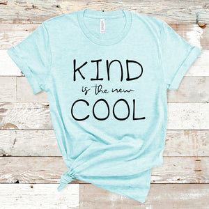 Kind is the new Cool Screen Print Transfer - CLEARANCE