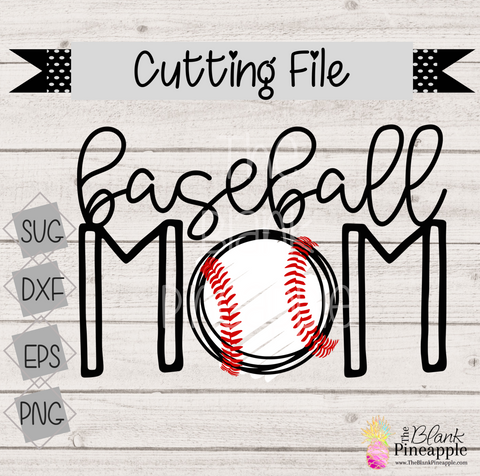 Baseball Mom Cut File for Cricut and Silhouette