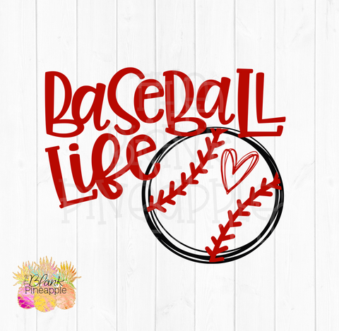 Baseball Life SVG Cut File