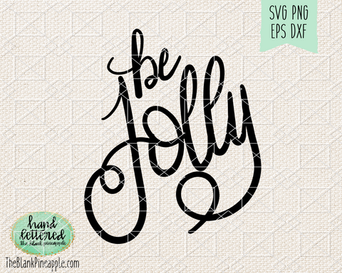 Be Jolly SVG Hand Lettered