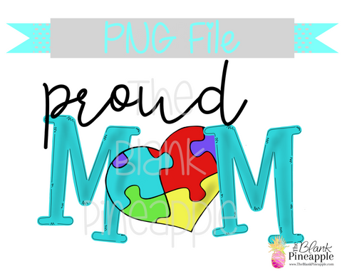 PNG - Austism Heart Proud Mom