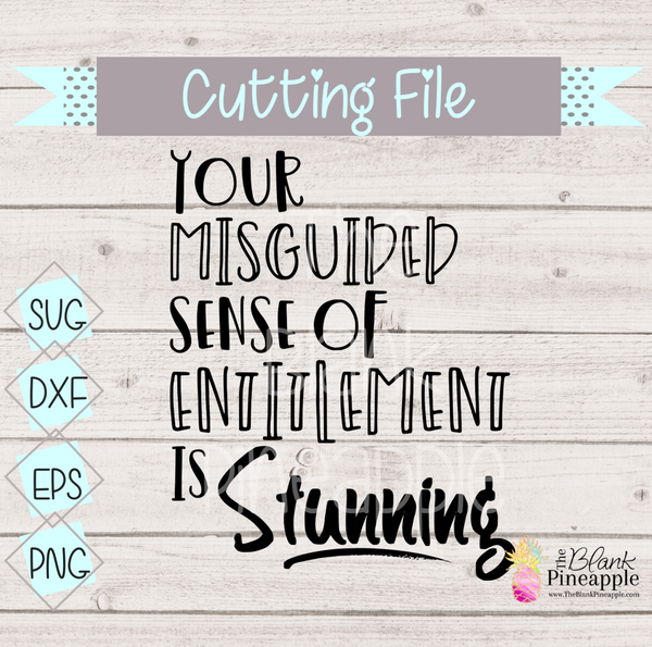 CUT FILE - Stunning sense of entitlement