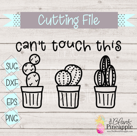 CUT FILE - Can't Touch This Cactus