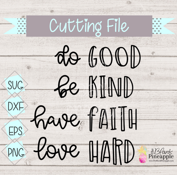 CUT FILE - Do Good Be Kind