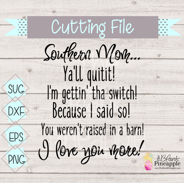 CUT FILE - Southern Mom
