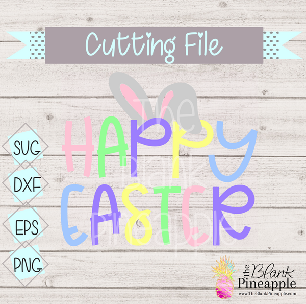 CUT FILE - Happy Easter w/ Bunny Ears
